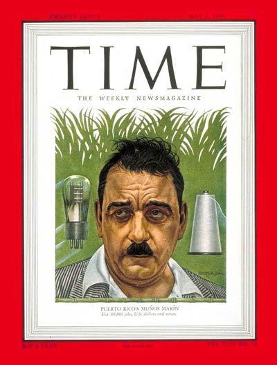 Luis Munoz Marin | May 2, 1949  El Padre de tu 'Patria', aunque no lo quieras.