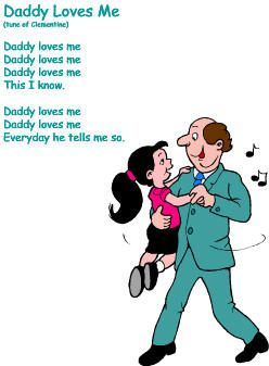 father's day songs:  Daddy Loves Me