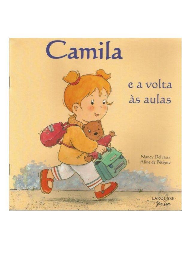 Camila e a volta às aulas                                                                                                                                                                                 Mais