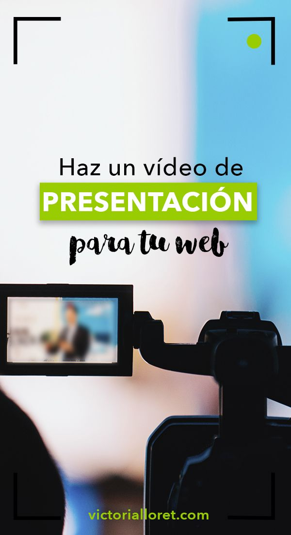 Haz Un Vídeo De Presentación Para Tu Web Trucos De Youtube Consejos De Blog Ideas Para Vídeos De Youtube