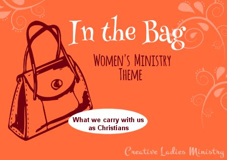 Purse - Bag Womens Ministry Theme Ideas:  Creative Ladies Ministry