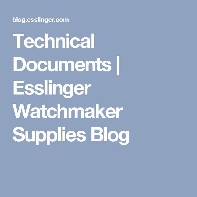 Technical Documents | Esslinger Watchmaker Supplies Blog