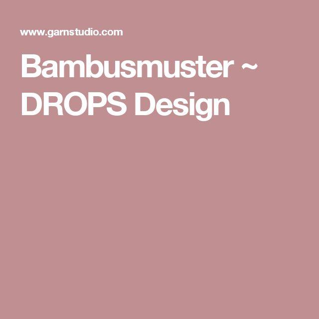 Bambusmuster ~ DROPS Design