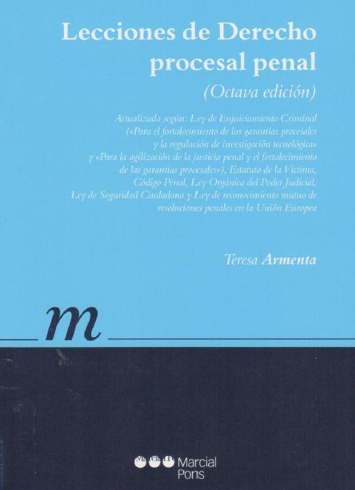 Lecciones de derecho procesal penal / Armenta Deu, Teresa. 8ª ed. 2015