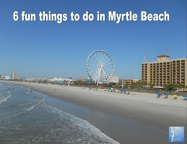 6 fun things to do in Myrtle Beach #beaches #SouthCarolina #summer