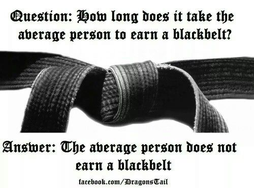 I have 3 Black belts  Karate..Muay Thai and Kali                                                                                                                                                                                 More