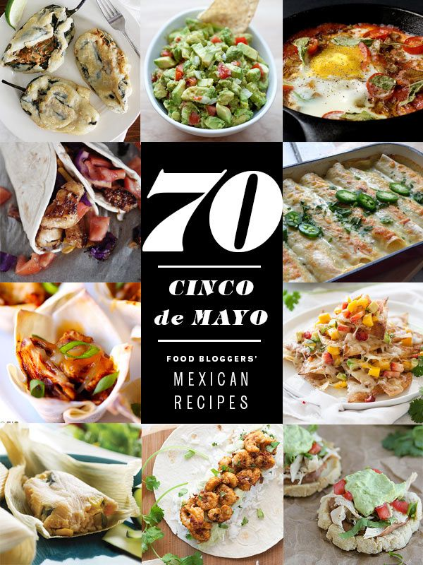 15 best yummy mexican recipes images on pinterest fiestas mexican 70 cinco de mayo mexican recipes from forumfinder Choice Image