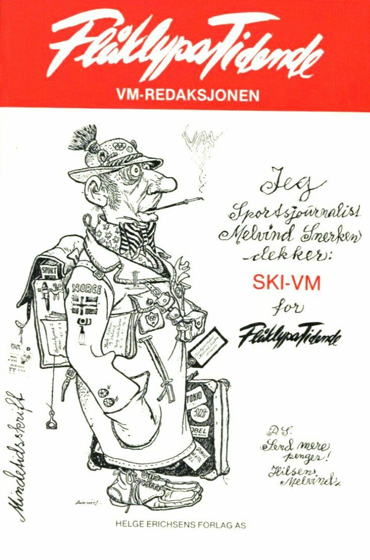 Kjell Aukrust. Flåklypa Tidende. Med Melvin Snerken Ski Vm 1982. Utg Helge Erichsens forlag