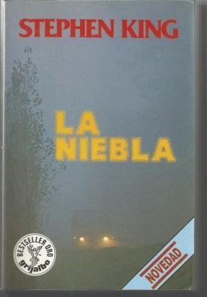 La niebla / Stephen King http://fama.us.es/record=b2121976~S5*spi