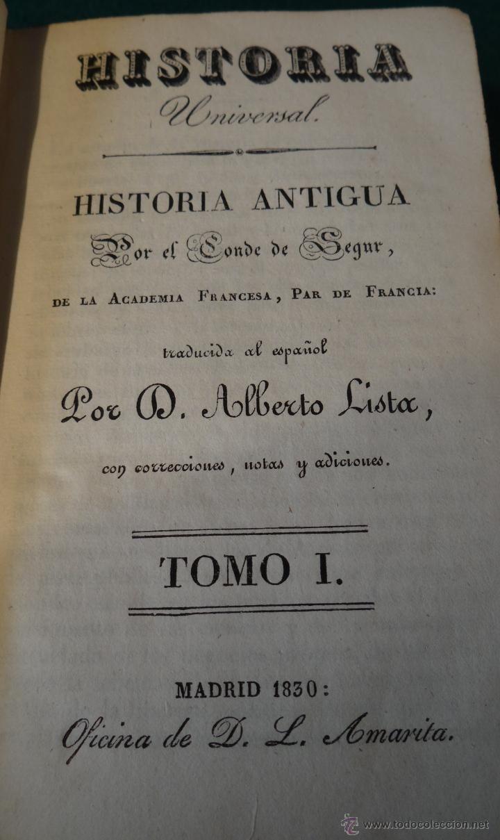 HISTORIA UNIVERSAL - CONDE DE SEGUR - ALBERTO LISTA - MADRID 1830 - 28 TOMOS  estalcon@gmail.com =========== VENDIDO =======
