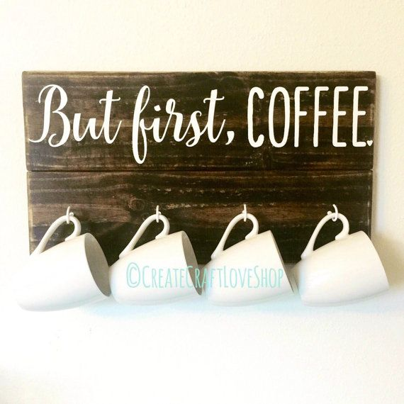 But First Coffee / Coffee Mug Holder / by CreateCraftLoveShop