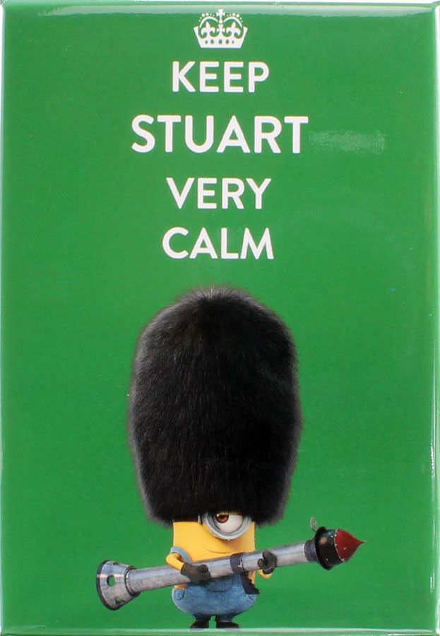 Keep Stuart Very Calm Magnet