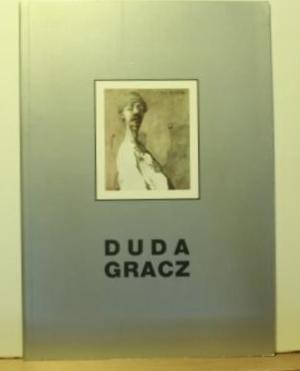 Duda Gracz,1. Teil: Provinziell-Kommunale Bilder, 2.Teil: Meine Musen und ich; 3.Teil: ...