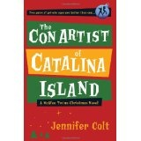 The Con Artist of Catalina Island: A McAfee Twins Christmas Novel (Paperback)By Jennifer Colt