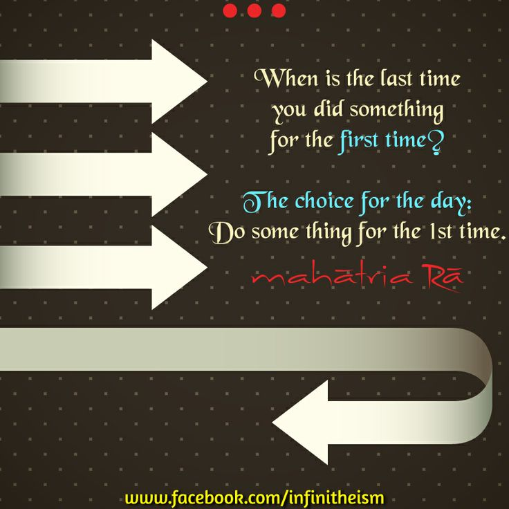 First Time Quotes: Do Something For The First Time! #Quote #Mahatria