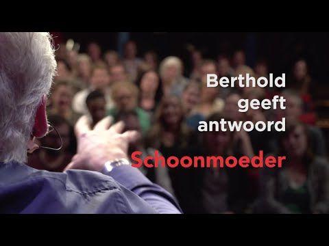 Berthold geeft antwoord: schoonmoeder