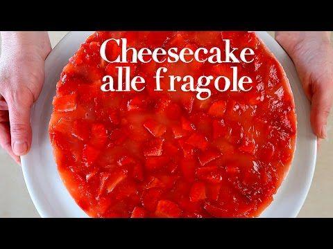 Cheesecake alle fragole ricetta facile per un dolce a base di frutta, yogurt e panna. Torta senza cottura in forno, dessert estivo fresco e semplice!