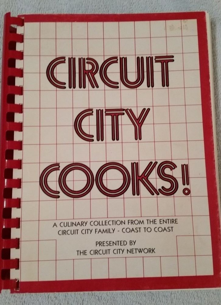 Circuit City Cooks! Circuit City Employee Cookbook Circuit City Network #CircuitCity #RetailStoreCookbooks #EmployeeCookbooks #RichmondVA