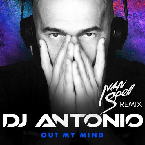 Yeni Şarkı / New Song! DJ Antonio - Out My Mind (Ivan Spell Remix)! Dinlemek için / To Listen; http://radio5.com.tr/yeniler