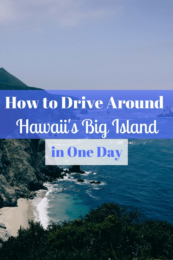 1749 best take me to hawaii the big island images on pinterest heres how its possible to drive around hawaiis big island in just nvjuhfo Image collections