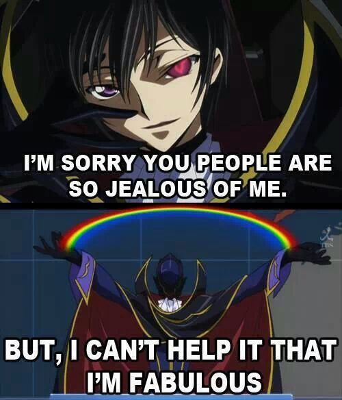 Funny Memes About Anime : Lelouch is fabulous deal with it manga anime