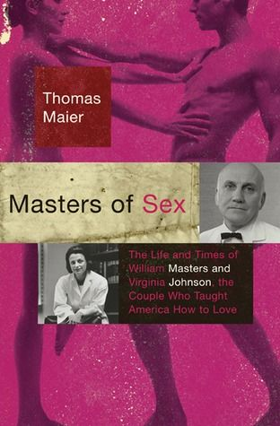 Masters of Sex by Thomas Maier:  First they startled the world with pioneering research into the biology and psychology of sex; their marriage and divorce provoked more controversy. He was a cold fish and she had no professional credentials. Despite human flaws which compounded scientific and business errors, Masters and Johnson helped fuel 20th century sexual revolution and feminism - Amy Henry, aka Amy Cabernet Quilts.