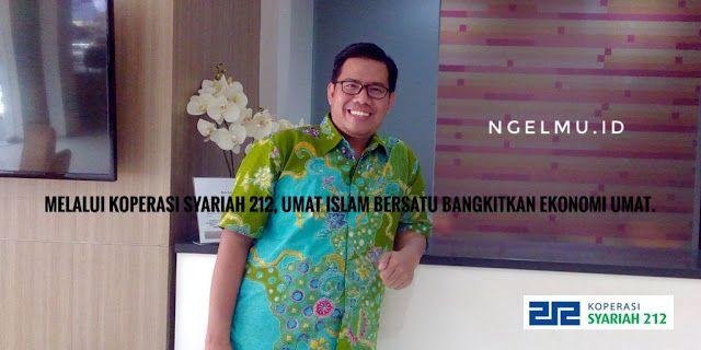 Berita Islam ! Koperasi Syariah 212 Bisa Kalahkan 9 Naga?... Bantu Share ! http://ift.tt/2vfiCR2 Koperasi Syariah 212 Bisa Kalahkan 9 Naga?  Chief Excecutive Officer (CEO) Rumah Zakat Nur Efendi menilai kebangkitan ekonomi umat itu terkait dengan tiga momentum. Pertama kata Nur adalah midle class Muslim yang sekarang ini bertumbuh bahkan diprediksi tahun 2030 itu kelas ini akan mendominasi Indonesia sehingga ini merupakan peluang bagi perekonomian umat. Contoh sekarang ini bisnis hijab…