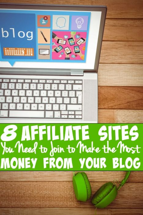 The 8 affiliate sites you need to join to make the most money from your blog. - Want to make money blogging? Check out these 8 affiliates you NEED to join to make money now!