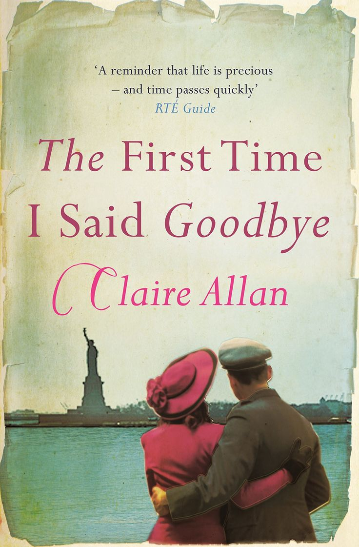 The First Time I Said Goodbye eBook: Claire Allan: Amazon.co.uk: Kindle Store