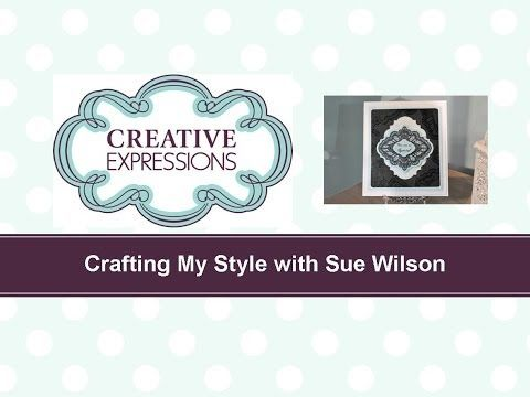 Craft Dies by Sue Wilson -- Tutorial Video - Pyramised Delicate Lace for Creative Expressions