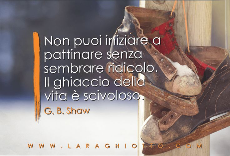 #ispirazione, #motivazione, #Lara_Ghiotto, #Business_del_Cuore, #Shaw