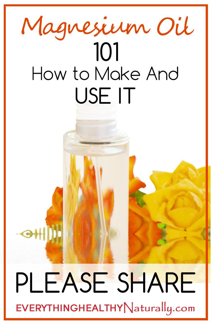 Magnesium Oil 101: How to Make and Use It--not really an EO, but this is where'll i'll look for it. ;)