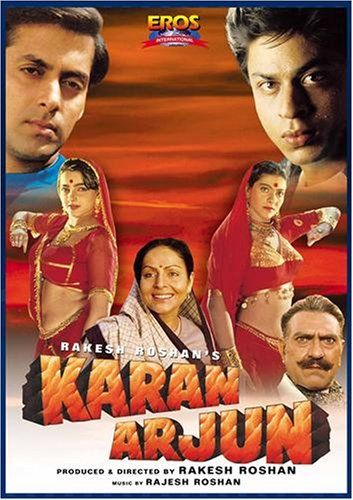 Karan Arjun:   Rakesh Roshan's KARAN ARJUN is about faith & reincarntion. Durga's (Rakhee) sons, Karan (Salman Khan) & Arjun (Shahrukh Khan) are murdered by Dhurjan Singh (Amrish Puri). When Durga's pleas to bring Karan Arjun back to life are heard by the Goddess Kali, the two brothers are reborn in different families. Karan as Ajay, grows up to be a boxer & goes to work for Saxena (Ranjeet), Dhurjan Singh's partner in crime. Arjun as Vijay, grows up to work with horses and falls in lo...
