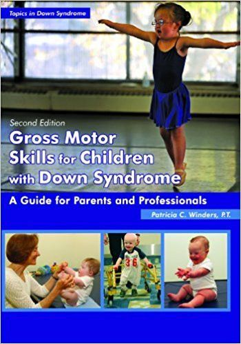 Gross Motor Skills in Children With Down Syndrome. Second edition