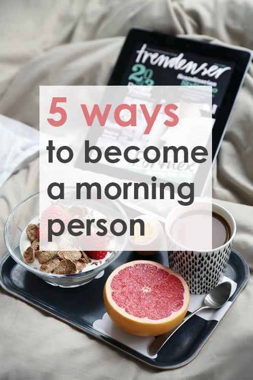 5 Ways to Become a Morning Person