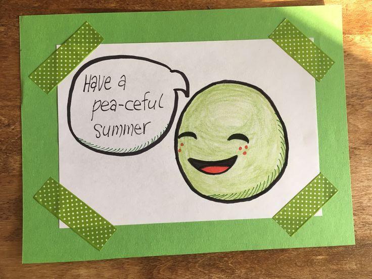 Kesä, kortti, hauskaa kesää, summer, card, diy, have a nice summer, 2017, have a peaceful summer, pea, herne, sanaleikki, washi tape, koristeteippi