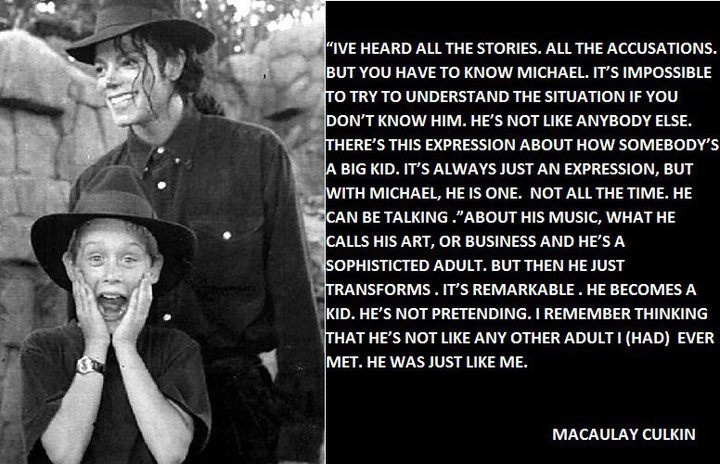 Macauley Culkin on Michael Jackson--i'm so glad that he and Mchael were close friends for such a long time until Michael's death.  Makes my heart happy knowing he had support outside of his own family.
