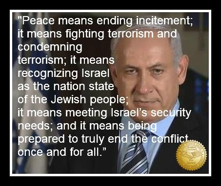 Prime Minister Netanyahu's definition of peace.