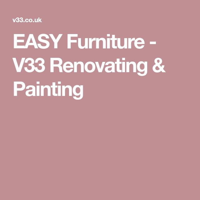 EASY Furniture - V33 Renovating & Painting