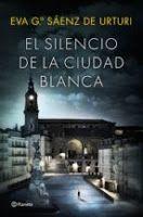Entre montones de libros: El silencio de la ciudad blanca. Eva gardía Saenz ...