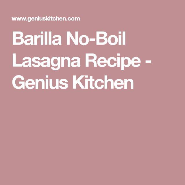 Barilla No-Boil Lasagna Recipe - Genius Kitchen