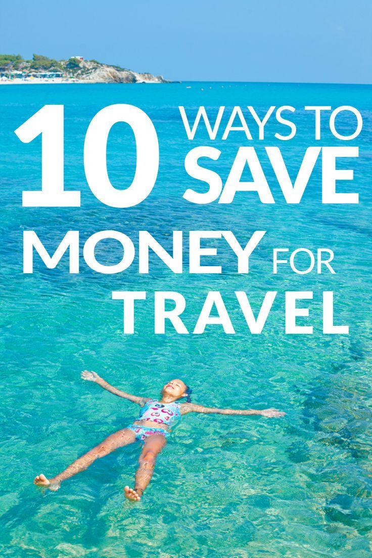 10 ways to save money for travel   #Wanderlust #Travel #Explore