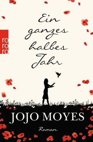 Jojo Moyes -  Ein ganzes halbes Jahr