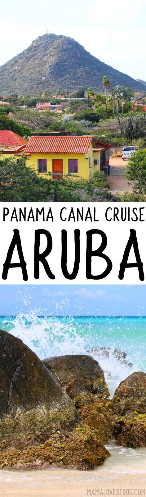 Visiting Aruba - Ten Day Cruise through the Panama Canal