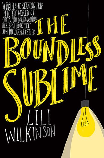The Boundless Sublime / Lili Wilkinson. Ruby Jane Galbraith is an ordinary girl seeking peace in the wake of family tragedy. Her search leads her into a community that seems guided by love. And it's only after she's drawn into its web that she learns its sinister secrets.