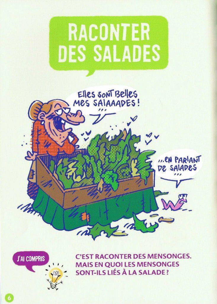 Raconter des Salades | Source: Promenons-Nous Dans Les Expressions Françaises