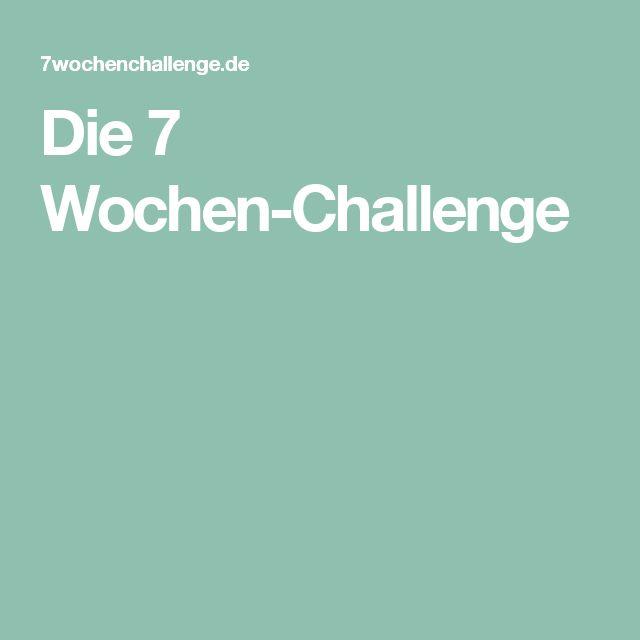 Die 7 Wochen-Challenge