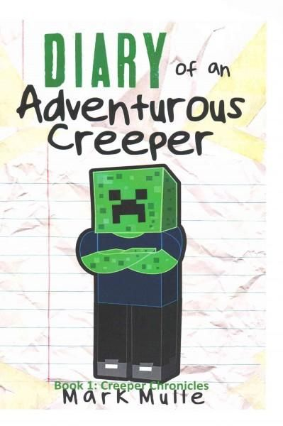 Creeper Chronicles