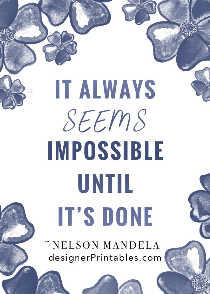 motivational quote, it always seems impossible until it's done.  words of encouragement, keep going, words of wisdom, workout inspiration, quotes …