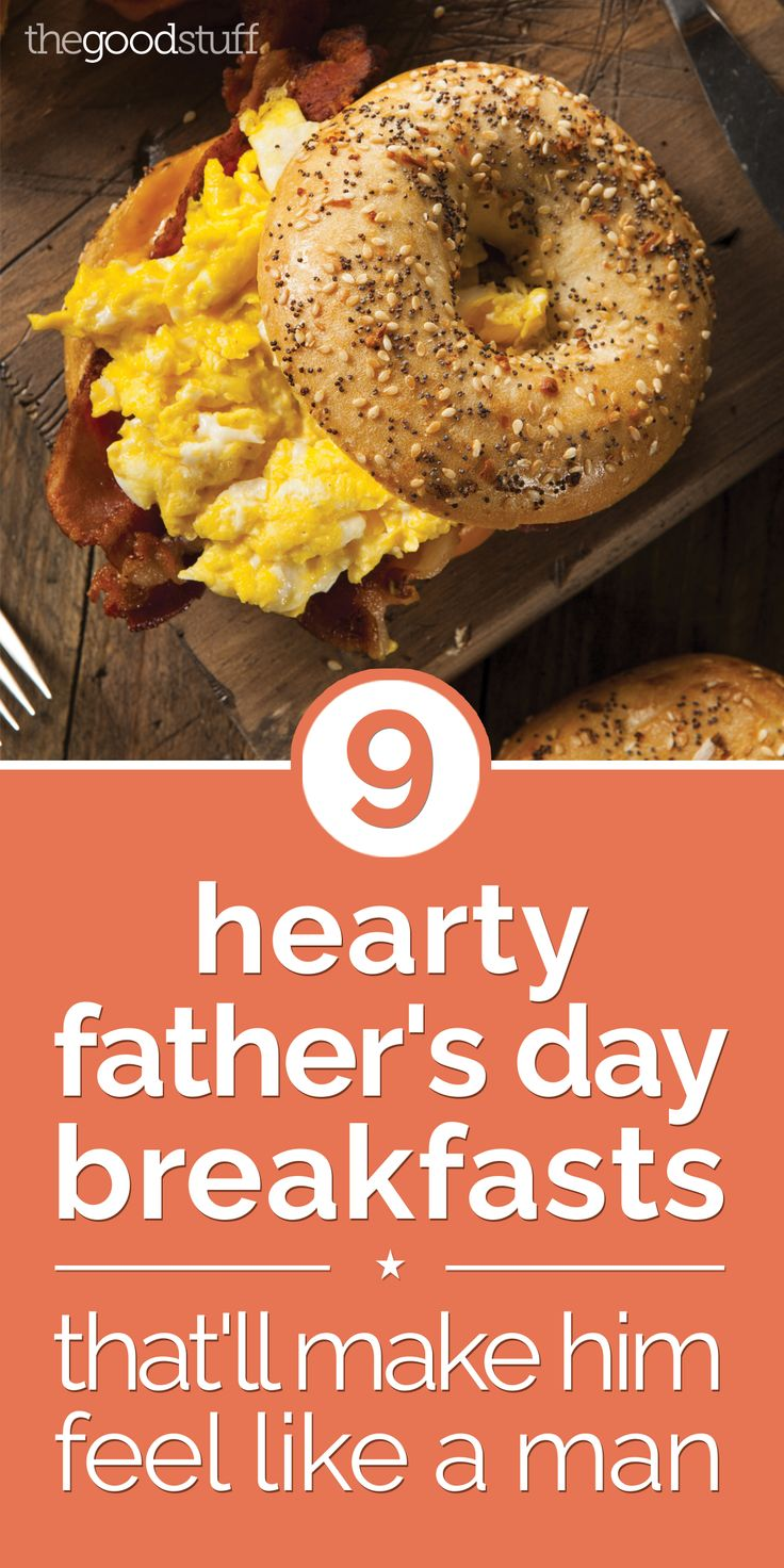 9 Hearty Father's Day Breakfasts That'll Make Him Feel Like a Man - thegoodstuff
